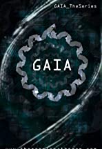 Gaia: The Series