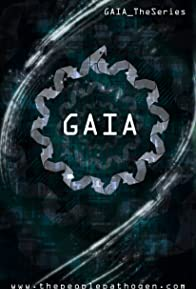 Primary photo for Gaia: The Series