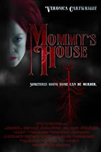Find downloaded movies Mommy's House [720x1280]