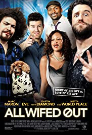 All Wifed Out Poster