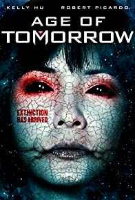 Primary photo for Age of Tomorrow