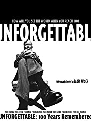 Unforgettable: 100 Years Remembered Poster