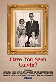 Have You Seen Calvin? Poster