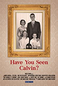 Primary photo for Have You Seen Calvin?