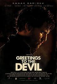 Saluda al diablo de mi parte(2011) Poster - Movie Forum, Cast, Reviews