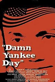 Damn Yankee Day Poster