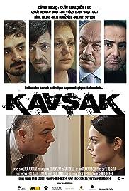 Kavsak(2010) Poster - Movie Forum, Cast, Reviews