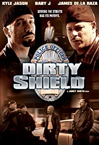 Primary photo for Dirty Shield
