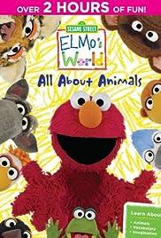 Sesame Street Elmo S World All About Animals 2014 Imdb
