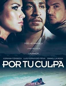 Speed watch online movie2k Por Tu Culpa by [mkv]