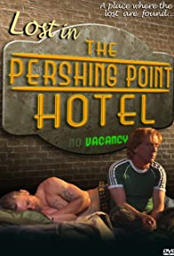 Primary photo for Lost in the Pershing Point Hotel