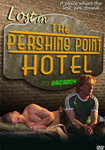 TV links free movie downloads Lost in the Pershing Point Hotel [movie]