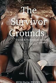 The Survivor Grounds (2017)