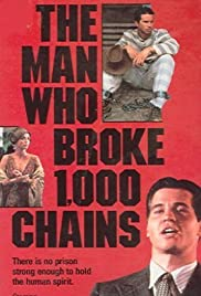The Man Who Broke 1,000 Chains Poster
