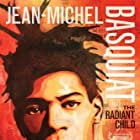 Jean-Michel Basquiat: The Radiant Child (2010)