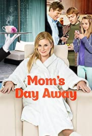 Mom's Day Away Poster