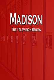 Madison Poster - TV Show Forum, Cast, Reviews