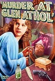 Murder at Glen Athol(1936) Poster - Movie Forum, Cast, Reviews