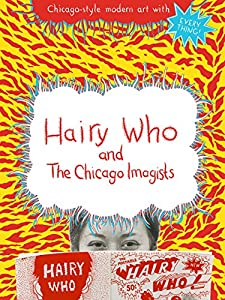 Divx downloadable movies Hairy Who \u0026 The Chicago Imagists by [2048x2048]
