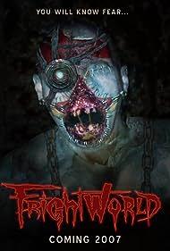 FrightWorld (2006)
