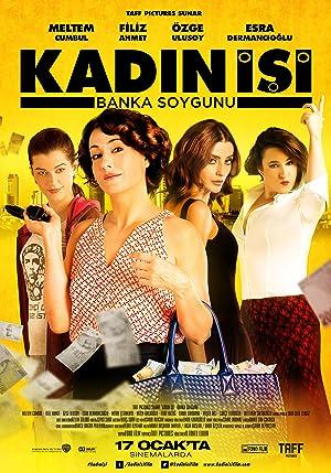 Where to stream Kadin Isi Banka Soygunu
