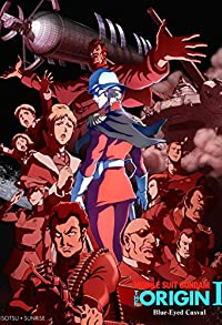 Primary photo for Mobile Suit Gundam: The Origin I - Blue-Eyed Casval