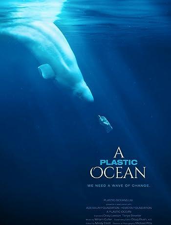 A Plastic Ocean (2017) 720p