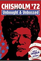 Chisholm '72: Unbought & Unbossed (2004) Poster