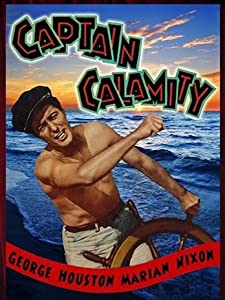 Old movies downloads free Captain Calamity [BDRip]