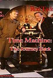 8d2e5177c5 Time Machine: The Journey Back (Video 1993) - IMDb