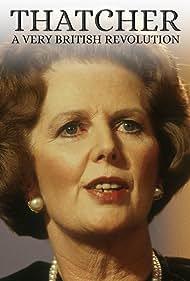 Margaret Thatcher in Thatcher: A Very British Revolution (2019)