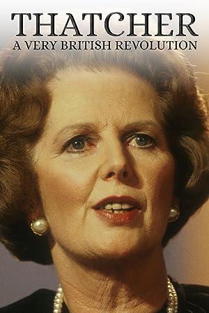Where to stream Thatcher: A Very British Revolution