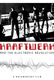 Kraftwerk and the Electronic Revolution Poster
