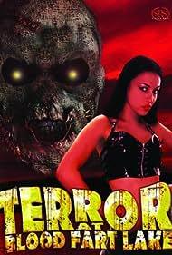 Terror at Blood Fart Lake (2009)