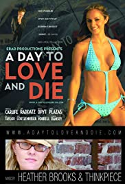 A Day to Love and Die Poster