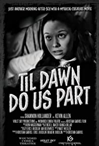 Primary photo for Till Dawn Do Us Part