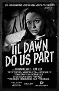 Full movies that you can watch online for free Till Dawn Do Us Part by [HD]