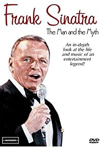 Primary photo for Frank Sinatra: The Man and the Myth