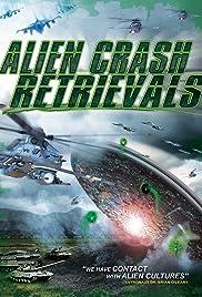 Alien Crash Retrievals Poster
