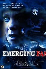 Emerging Past (2015) film en francais gratuit