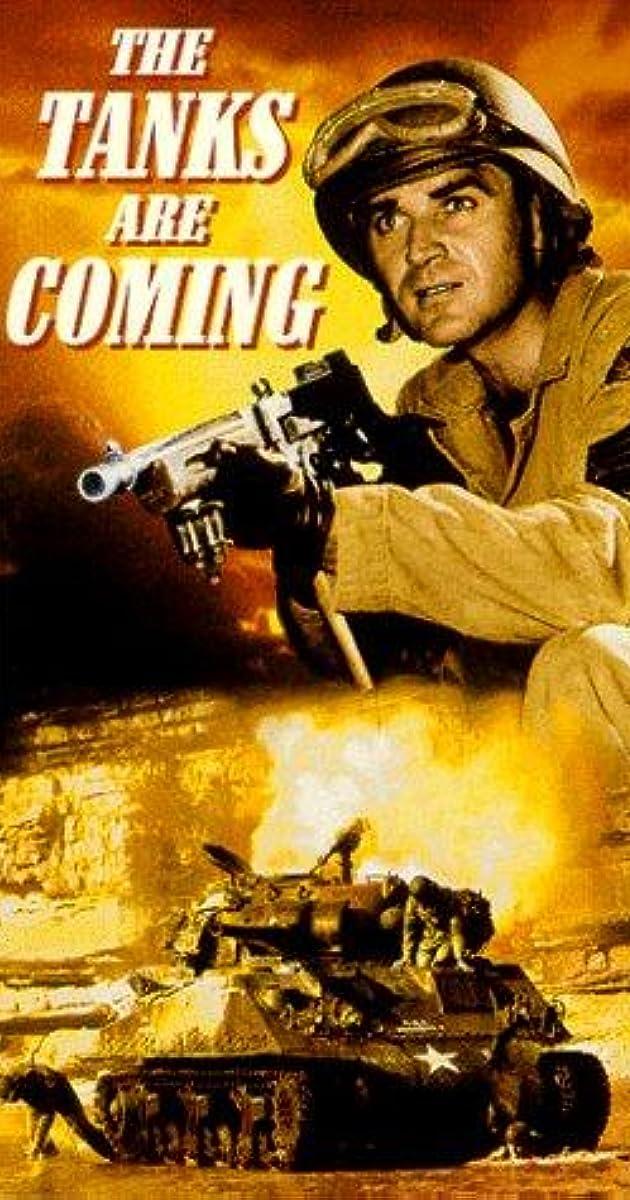 The Tanks Are Coming (1951) - IMDb