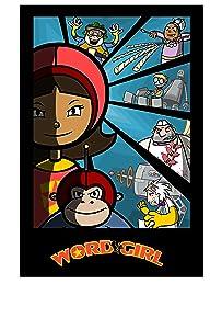 Free download online WordGirl - Who Wants to Get Rid of WordGirl?/The Talented Mr. Birg, Tom Kenny, Dannah Feinglass Phirman, Daran Norris [Avi] [Mpeg] [movie]