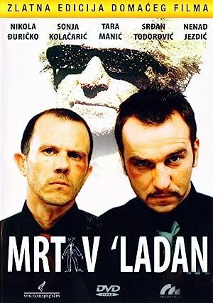 Mrtav ladan (2002)