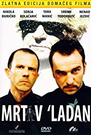 Mrtav 'ladan(2002) Poster - Movie Forum, Cast, Reviews