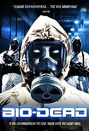 Bio-Dead Poster