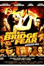 Under the Bridge of Fear (2013) Poster