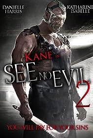 Glenn Jacobs in See No Evil 2 (2014)