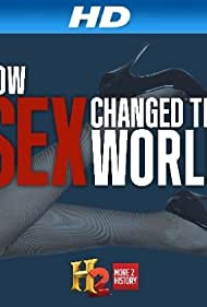How Sex Changed the World (2013)