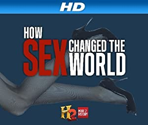 Where to stream How Sex Changed the World