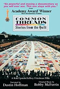 Primary photo for Common Threads: Stories from the Quilt